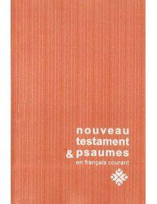 Nouveau testament et Psaumes en français courant - SB3010