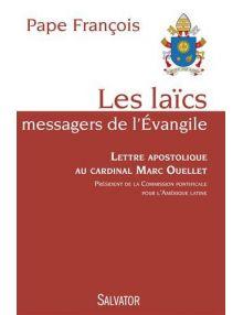Les laïcs messagers de l'Evangile