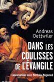 Dans les coulisses de l'évangile : conversations avec Matthieu Mégevand