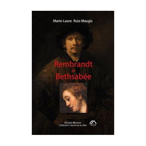 Rembrandt et Bethsabée
