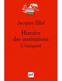 Histoire des institutions - L'Antiquité