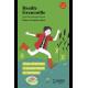 Braille Grenouille - Pour chercher le bonheur à toute heure