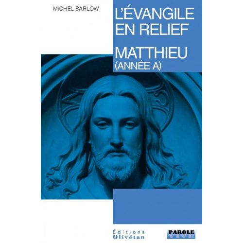 L'évangile en relief - Matthieu