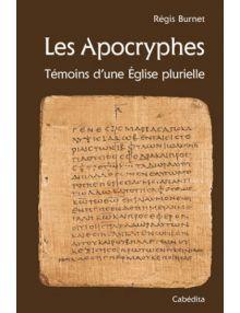 Les Apocryphes Témoins d'une Eglise plurielle