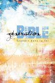 Génération Bible -  Couverture rigide colorée avec tranche blanche