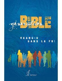 Génération Bible - Couverture rigide bleue illustrée avec tranche blanche