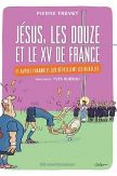 Jésus, les douze et le XV de France - Librairie protestante