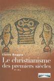 Le christianisme des premiers siècles (1er - 3ème siècle)