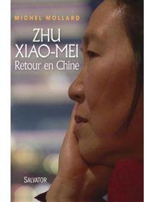 Zhu Xiao-Mei - Retour en Chine