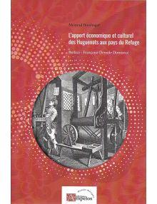L'apport économique et culturel des huguennots