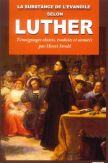 La substance de l'Evangile selon Luther