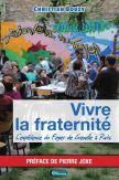 Vivre la fraternité - L'expérience du foyer de Grenelle à Paris