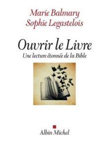 Ouvrir le livre - Une lecture étonnée de la Bible