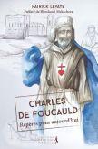 Charles de Foucauld - Repères pour aujourd'hui