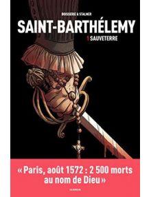 BD Saint-Barthélemy - Sauveterre - Tome 1