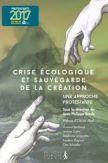 Crise écologique et sauvegarde de la création, une approche protestante