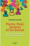Pierre, Paul, Jacques et les autres