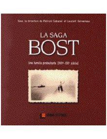 La saga Bost