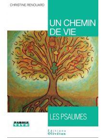 Un chemin de vie - Les Psaumes
