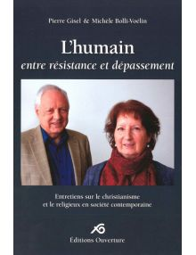 L'humain entre résistance et dépassement
