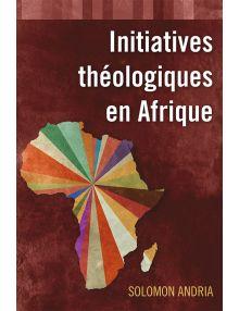 Initiatives théologiques en Afrique