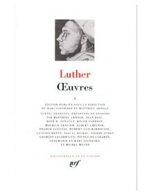 Luther - La pléiade - Tome 1