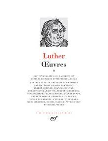 Martin Luther - La pleiade - Tome 2