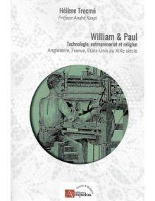 William et Paul : technologie, entreprenariat et religion