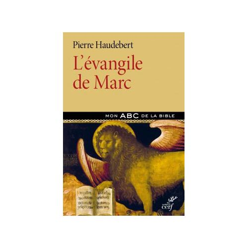 L 233 Vangile De Marc Mon Abc De La Bible Librairie border=