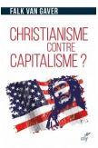 Christianisme contre capitalisme? L'économie selon Jésus- Christ