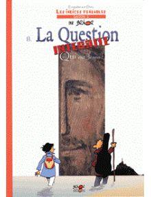 BD La question interdite Qui est Jésus, tome 8