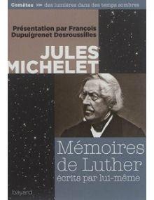 Mémoires de Luther, écrits par lui même