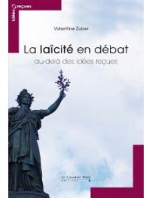 La laïcité en débat, au-delà des idées reçues