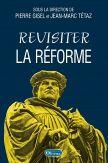 Revisiter la Réforme