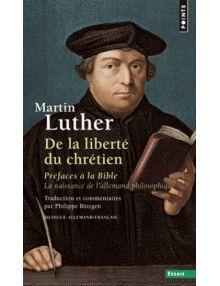 De la liberté du chrétien, préface à la Bible, La naissance de l'allemand philosophique