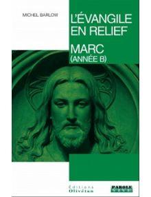 L'évangile en relief Marc année B