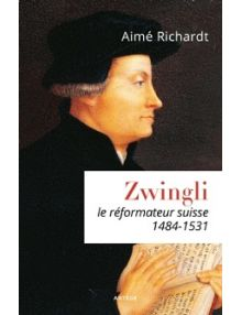 Zwingli, le réformateur suisse