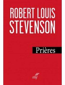 Prières de Robert Louis Stevenson