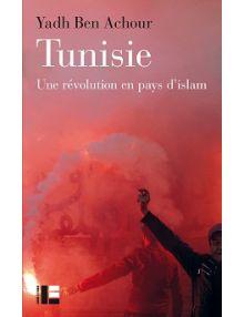 Tunisie, une révolution en pays d'islam