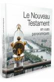 Le Nouveau testament en vues panoramiques