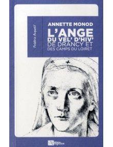 Annette Monod, l'ange du Vel d'Hiv