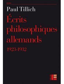 Écrits philosophiques allemands 1923- 1932