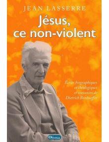 Jésus, ce non-violent