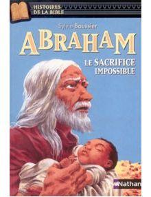 Abraham - le sacrifice impossible