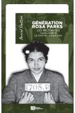 Génération Rosa Parks Les militantes dans l'ombre de Martin Luther King