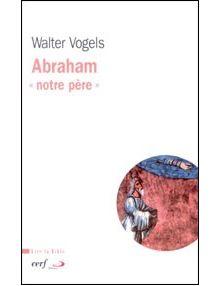 """Abraham """"notre père"""""""