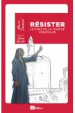 Résister, Lettres de la tour de Constance