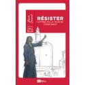 Résister, Lettres de la tour de Constance - Marie Durand
