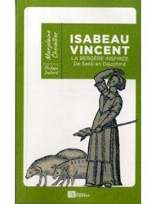 Isabeau Vincent, La bergère inspirée de Saoû en Dauphiné