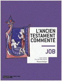 L'Ancien testament commenté : Job